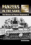 Panzers in the Sand: 1942-45 v. 2: The History of the Panzer-Regiment 5