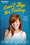 Can't Stop The Feeling (Whispering Bay Romance Book 6)