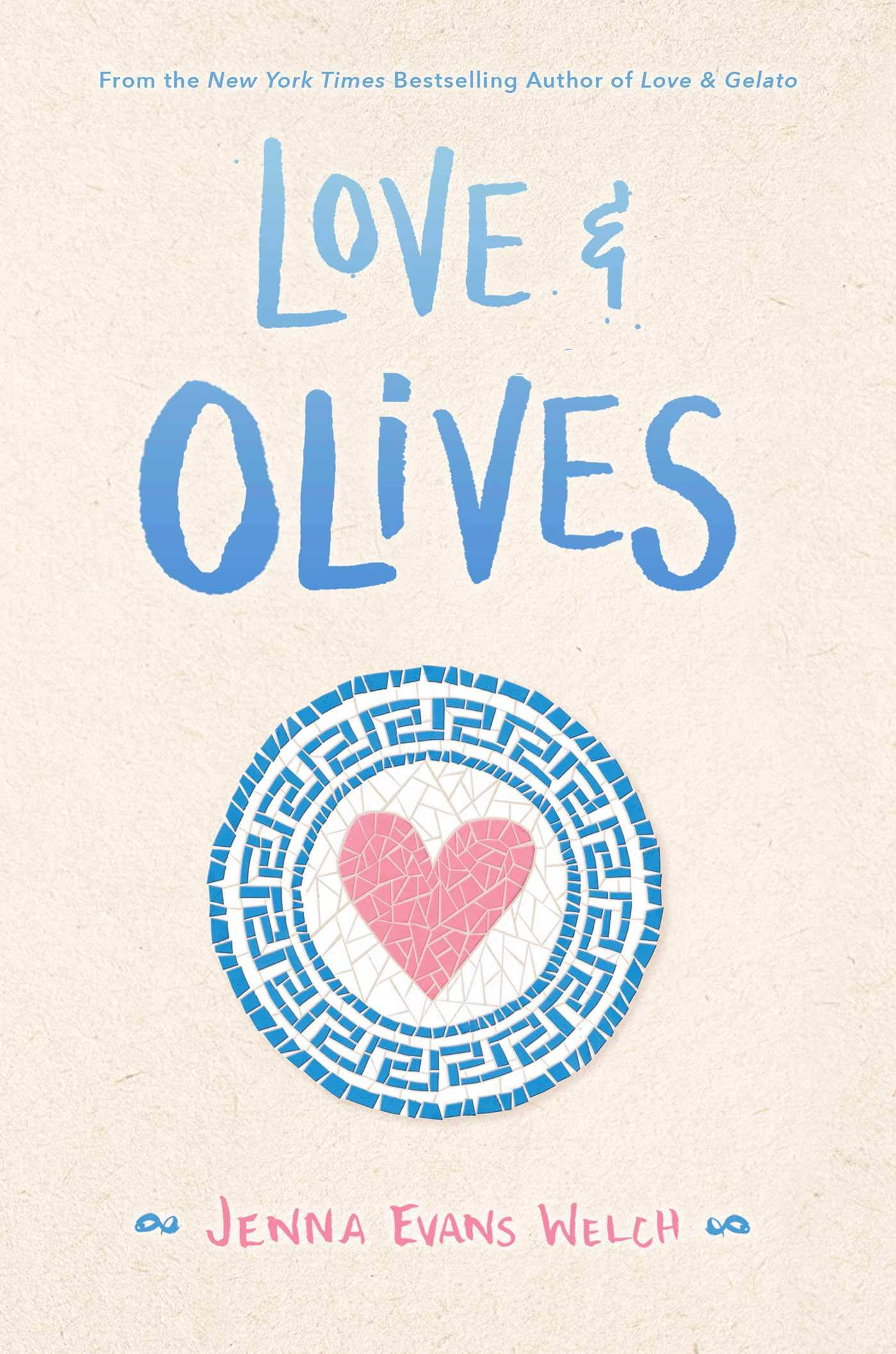 Amazon.com: Love & Olives (9781534448834): Welch, Jenna Evans: Books