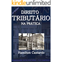 Direito Tributário na Prática - 4a. Edição 2017