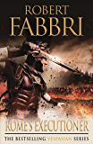 Rome's Executioner (Vespasian Series Book 2) (English Edition)