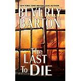 The Last to Die (Cherokee Pointe Trilogy)