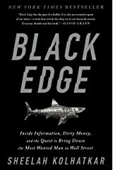 Black Edge: Inside Information, Dirty Money, and the Quest to Bring Down the Most Wanted Man on Wall Street Kindle Edition