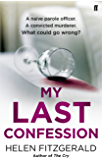 My Last Confession (English Edition)
