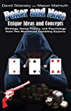 Poker and More: Unique Ideas and Concepts