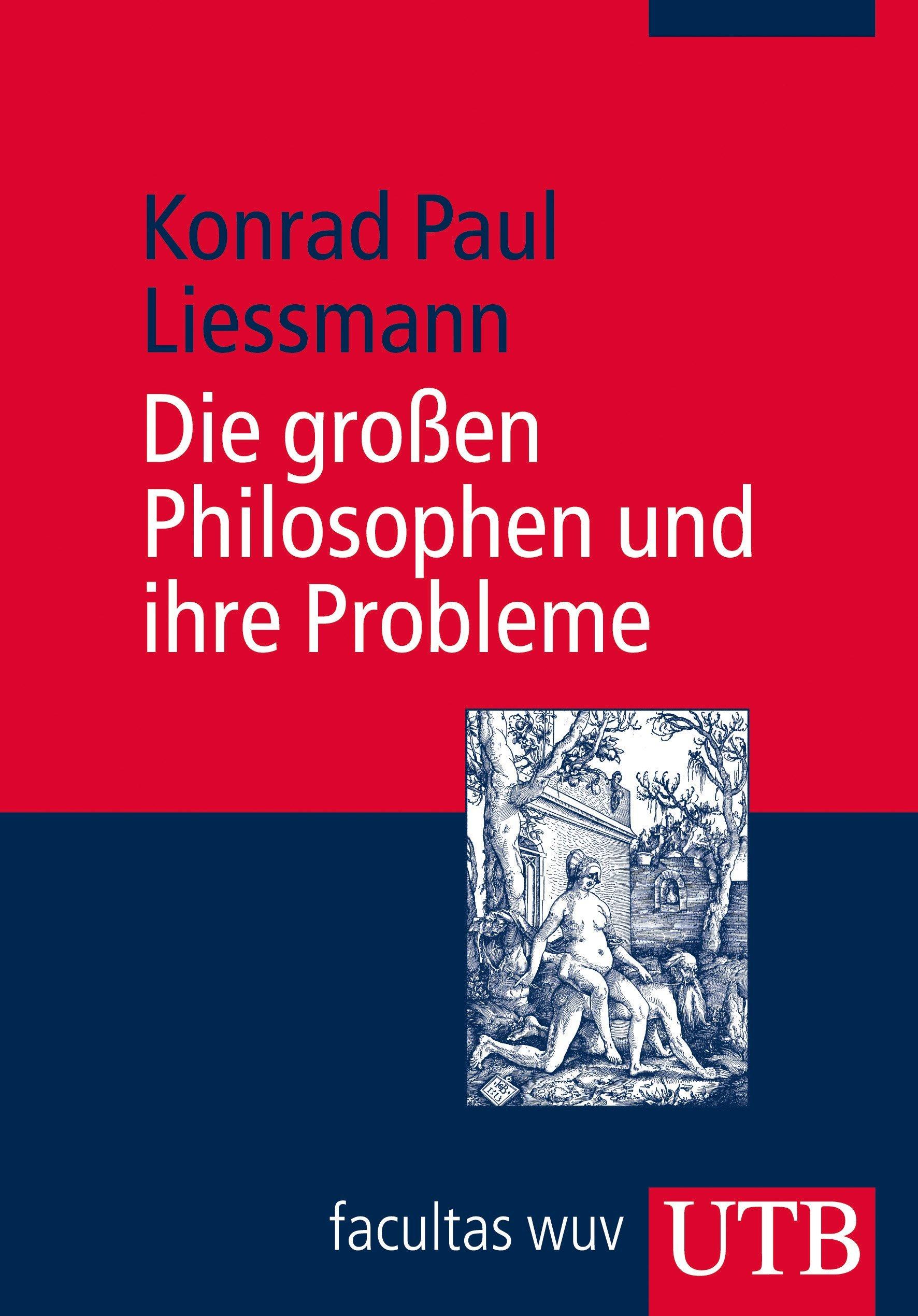 Die großen Philosophen und ihre Probleme: Vorlesungen zur Einführung in die Philosophie