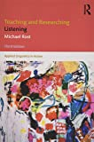Teaching and Researching Listening (Applied Linguistics in Action)