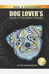 Dog Lover's Adult Coloring Book Paperback