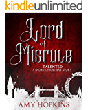 The Lord of Misrule: Talented: A Short Christmas Story