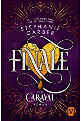 Finale: Ein Caraval-Roman (German Edition) Kindle Edition