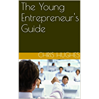 The Young Entrepreneur's Guide (English Edition)