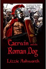 Caerwin and the Roman Dog Kindle Edition