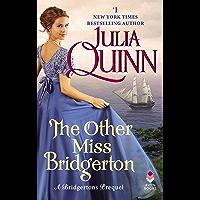 The Other Miss Bridgerton: A Bridgertons Prequel (English Edition)