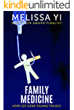 Family Medicine (Hope Sze medical mystery)
