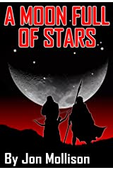 A Moon Full Of Stars Kindle Edition