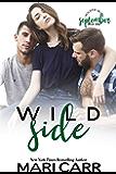 Wild Side: Friends to Lovers Romance (Wilder Irish Book 9)