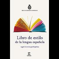 Libro de estilo de la lengua española: según la norma panhispánica (Spanish Edition)