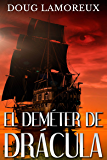 El Deméter de Drácula (Spanish Edition)
