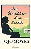 Im Schatten das Licht (German Edition)