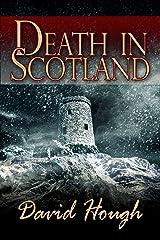 Death in Scotland Kindle Edition