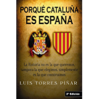 Porqué Cataluña es España: Editorial Alvi Books