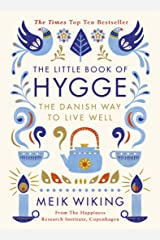 The Little Book of Hygge: The Danish Way to Live Well (Penguin Life) Kindle Edition