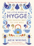 The Little Book of Hygge: The Danish Way to Live Well (Penguin Life) (English Edition)