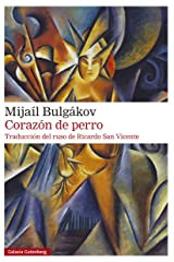 Corazón de perro (Rústica Narrativa) (Spanish Edition) Kindle Edition