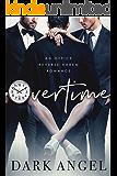 Overtime: An Office Reverse Harem Romance
