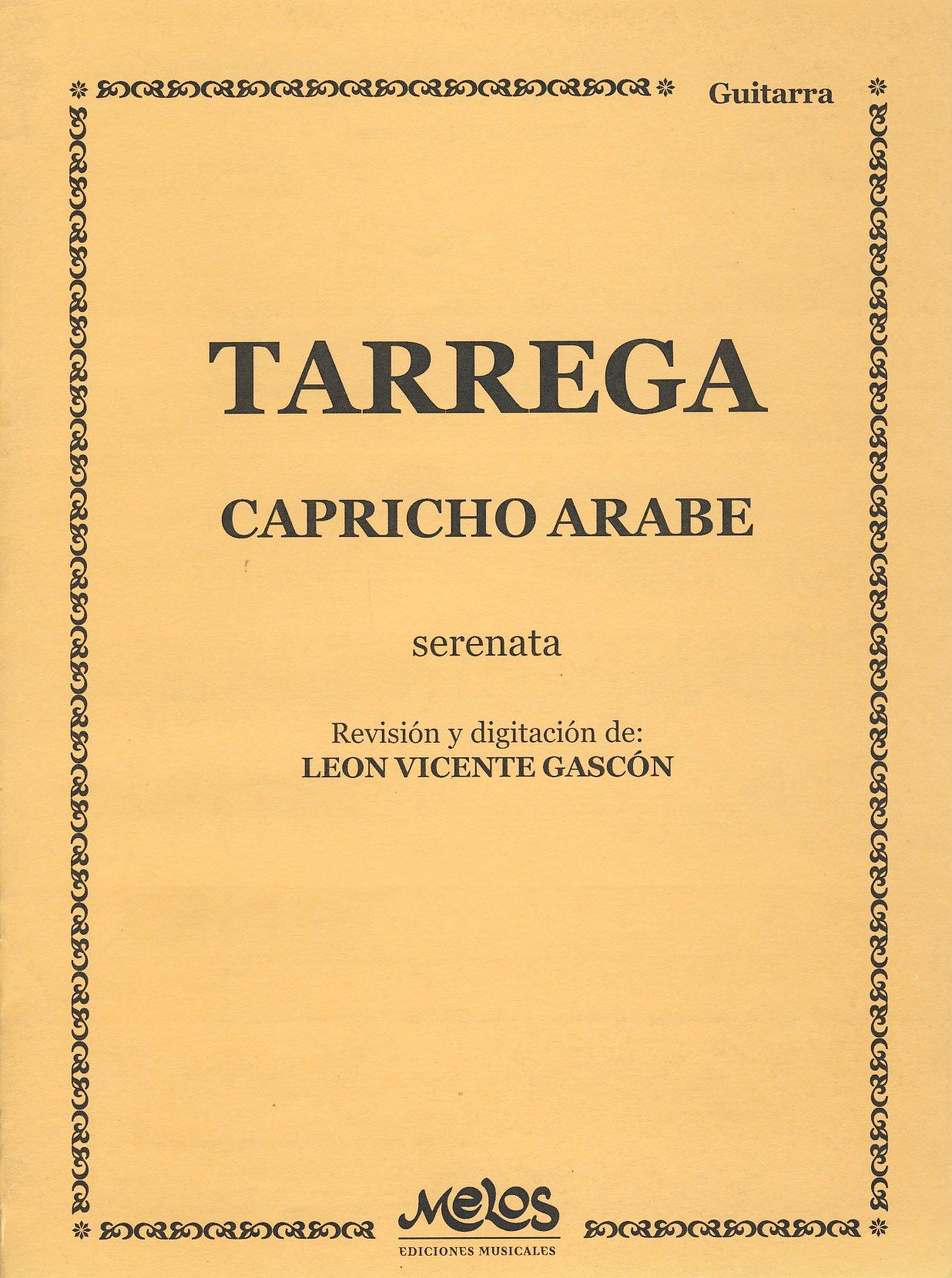 TARREGA - Capricho Arabe Serenata para Guitarra Gascon: Amazon.es ...