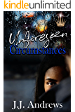 Unforeseen Circumstances
