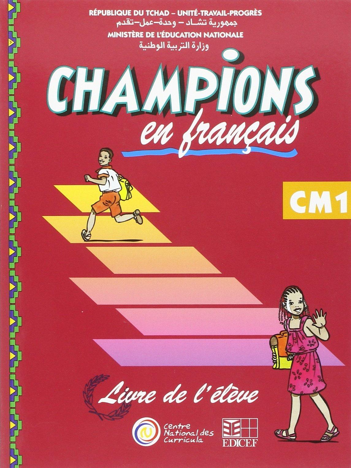 Champions Au Tchad En Francais Livre Eleve Cm1