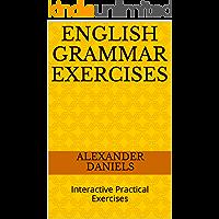 English Grammar Exercises: Interactive Practical Exercises