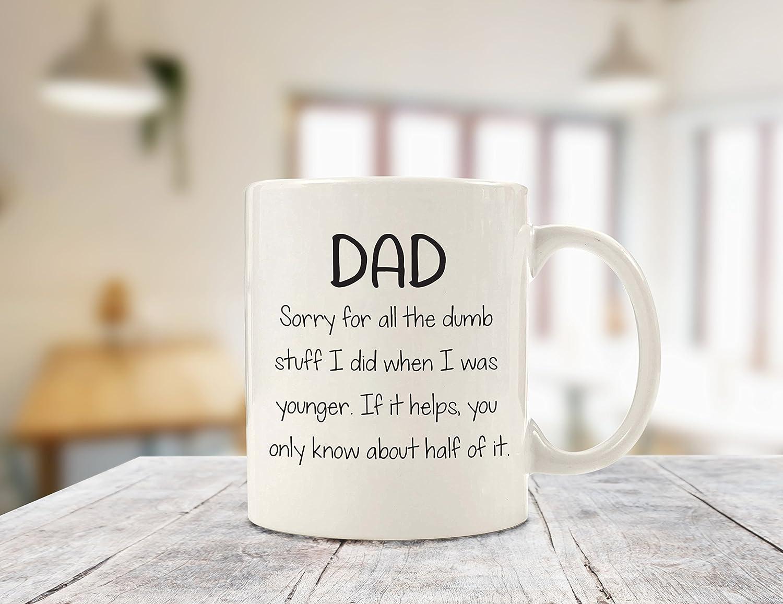 Amazon.com: Sorry For The Dumb Stuff I Did Funny Dad Mug - Best ...