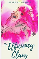 The Efficiency Claus: An Improbable Christmas Tale Kindle Edition