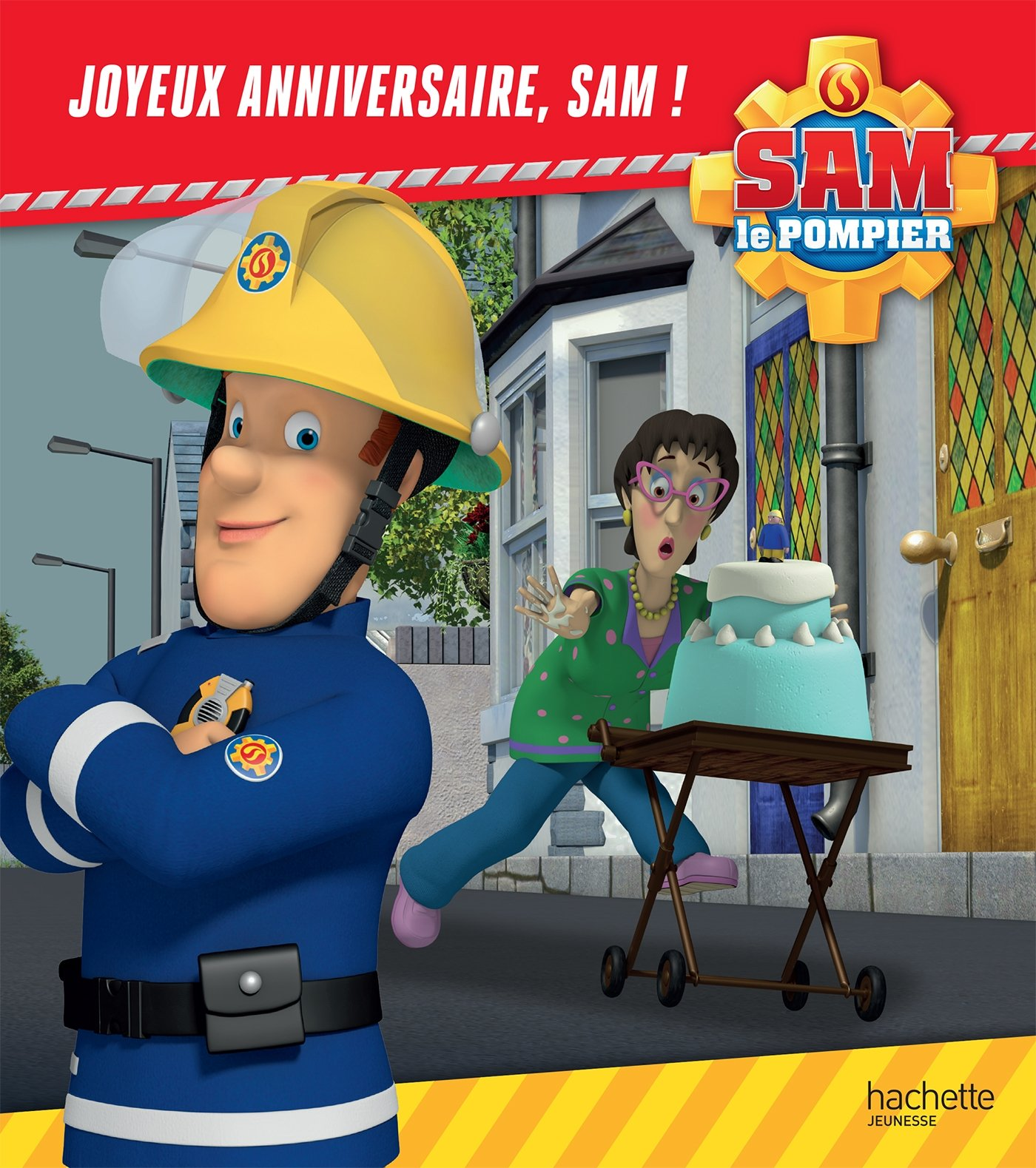 Sam Le Pompier Joyeux Anniversaire Sam French Edition 9782012043985 Amazon Com Books