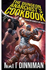 The Dungeon Anarchist's Cookbook: Dungeon Crawler Carl Book 3 Kindle Edition