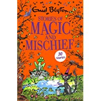 Stories of Magic and Mischief: Contains 30 classic tales