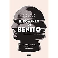 Il romanzo di Benito. La vera storia dei falsi Mussolini