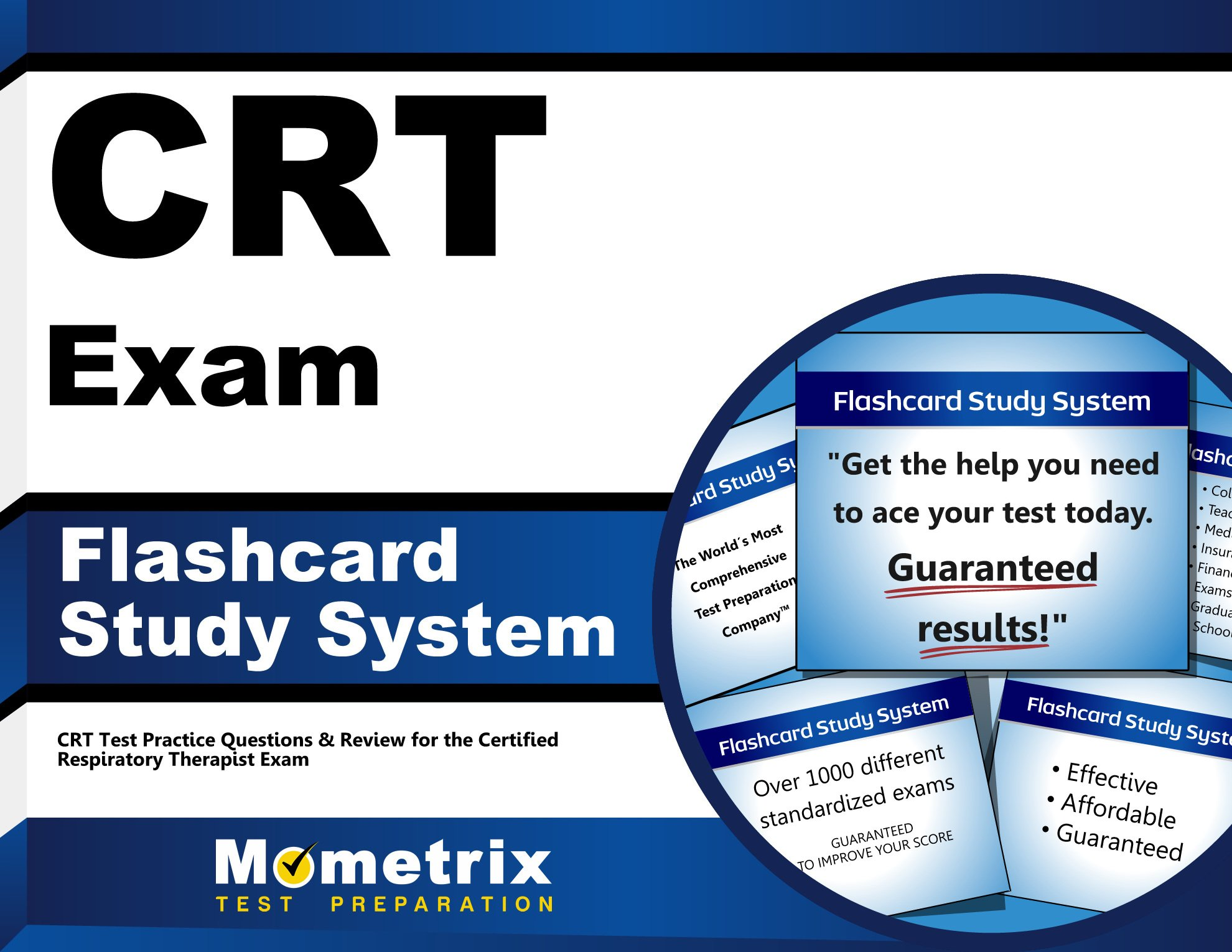 Crt Exam Flashcard Study System Crt Test Practice Questions And