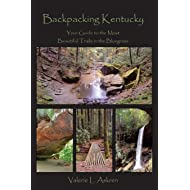 Backpacking Kentucky: Your Guide to the Most Beautiful Trails in the Bluegrass
