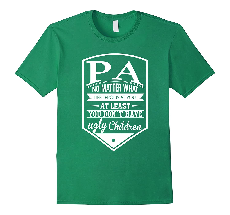 Pa No Matter What T Shirt Gift for Pa-Vaci