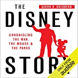 The Disney Story: Chronicling the Man, the Mouse