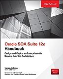 Oracle SOA Suite 12c Handbook (Oracle Press)