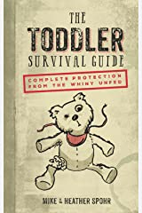 The Toddler Survival Guide Kindle Edition