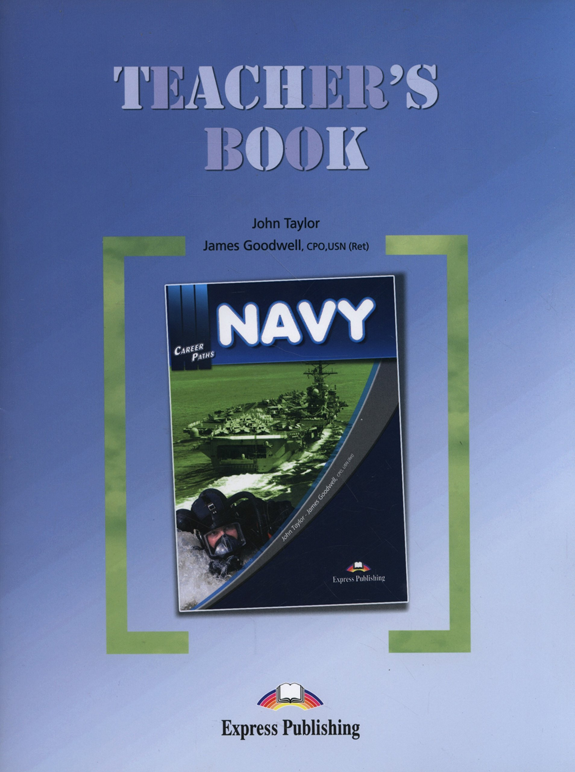 Career Paths - Navy: Teacher's Book (International) PDF