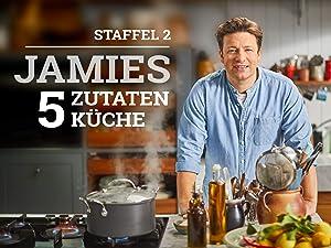 Amazon.de: Jamies 5-Zutaten-Küche / 2 ansehen | Prime Video