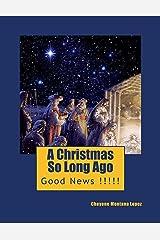 A Christmas So Long Ago (The True Christmas Book 1) Kindle Edition