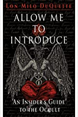 Allow Me to Introduce: An Insider's Guide to the Occult Kindle Edition