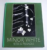 Minor White Rites Pa